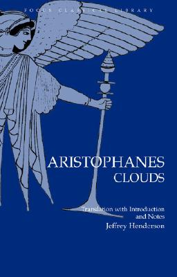 Aristophanes' Clouds Translated With Notes and Introduction By Henderson, Jeffery